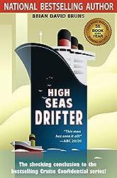 High Seas Drifter: Cruise Confidential 4 (English Edition)