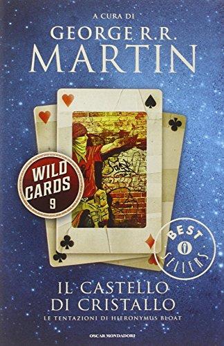 Il castello di cristallo. Wild Cards: 9