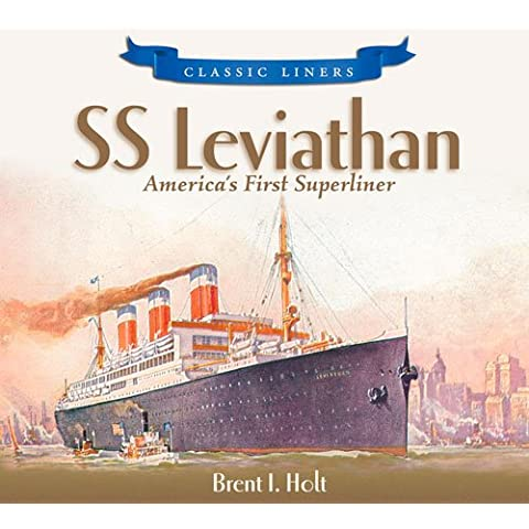SS Leviathan: America's First