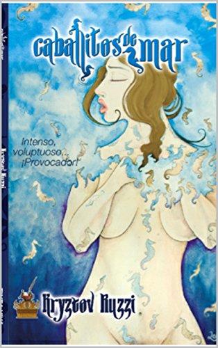 CABALLITOS DE MAR: La Leyenda (Spanish Edition)