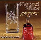 Glas und Gläser gravieren.