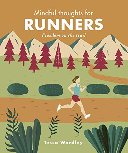 Mindful Thoughts for Runners por Tessa Wardley