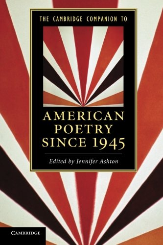 The Cambridge Companion to American Poetry since 1945 Paperback (Cambridge Companions to Literature)