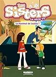 Les sisters - La série TV, Tome 4 : Le Nanimal de Loulou