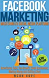 Facebook Marketing: Strategies for Advertising , Business , Making Money and Making Passive Income (English Edition)