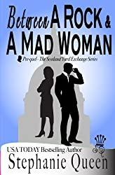 Between a Rock and a Mad Woman (Scotland Yard Exchange) (English Edition)