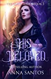 Best Books  The  May - His Beloved: Paranormal Vampire Romance Review
