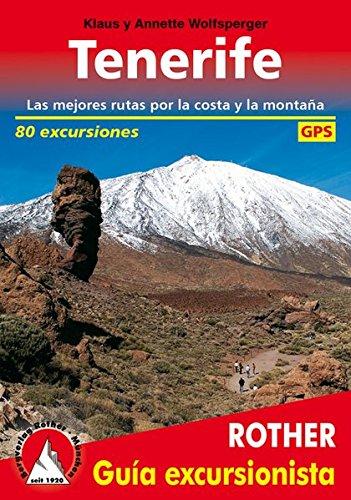 Tenerife, 80 excursiones en castellano. 4º edicion 2016. Rother. por Klasy y Annette Wolfsperger