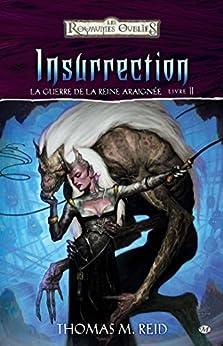 Insurrection: La Guerre de la Reine Araignée, T2 par [Reid, Thomas M.]