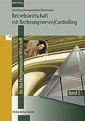Betriebswirtschaftslehre mit Rechnungswesen /Controlling: Band 2: Jahrgang 12 - Lerngebiete 3 bis 5 für das Fachgymnasium Wirtschaft - Niedersachsen