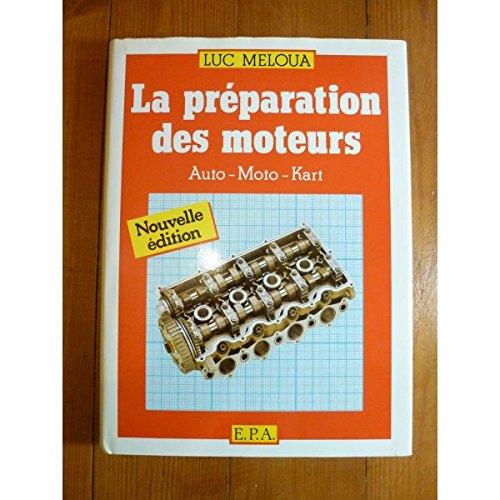 La preparation des moteurs 041697