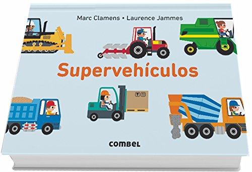 Supervehículos (Vehiculos) por Laurence Jammes