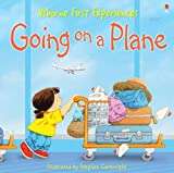 Image de Usborne First Experiences: Going on a Plane: For tablet devices