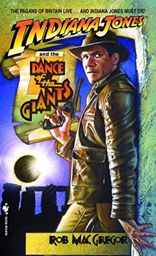 Indiana Jones and the Dance of the Giants (A Bantam Falcon Book) por Rob Macgregor