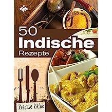 50 indische Rezepte (Kreative Küche 17)
