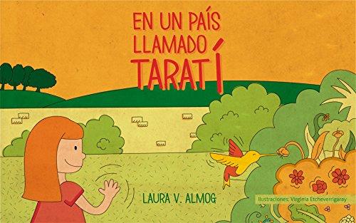 En un país llamado Taratí por Laura V. Almog