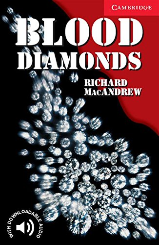 CER1: Blood Diamonds Level 1 (Cambridge English Readers)