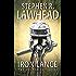 The Iron Lance: The Celtic Crusades: Book I: 1
