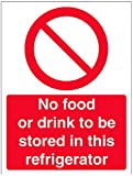 """VSafety 44025AN-S Mandatory Catering Sign, Self Adhesive,""""No Food Or Drink To Be Stored In This Refrigerator"""", Portrait, 150 mm x 200 mm, Red"""