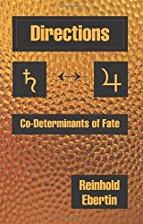 Directions: Co-Determinants of Fate by Reinhold Ebertin (1976-07-30)