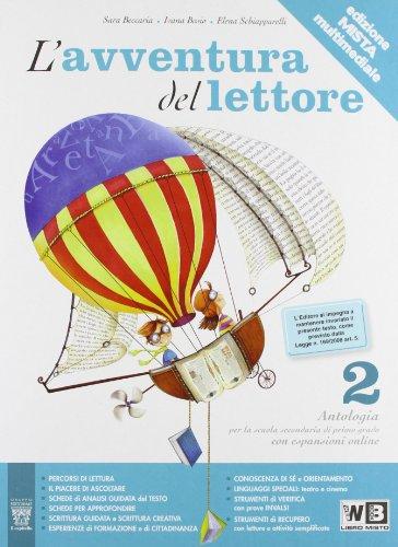 L'avventura del lettore. Antologia-Laboratori-Letteratura. Materiali per il docente. Per la Scuola media: 2