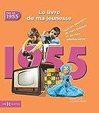 1955, Le Livre de ma jeunesse