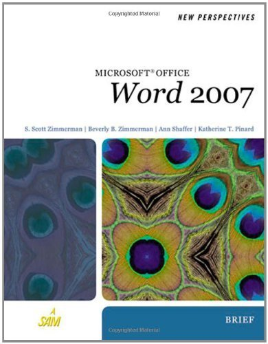 New Perspectives on Microsoft Office Word 2007, Brief (Available Titles Skills Assessment Manager (SAM) - Office 2007) by S. Scott Zimmerman (2007-05-25)