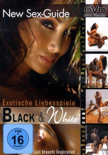 New Sex Guide - Exotische Liebesspiele: Black & White