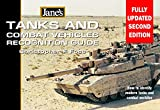 Tanks and Combat Vehicles Recognition Guide: Every tank and AFV in use today in colour (Jane's) (Jane's Recognition Guides)