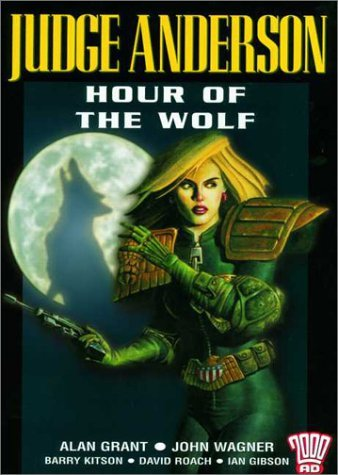 Judge Anderson: Hour of the Wolf (2000AD Presents) by Alan Grant (2003-01-24)