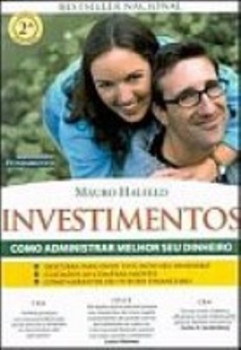 Investimentos. Como Administrar Melhor O Seu Dinheiro (Em Portuguese do Brasil) PDF Books