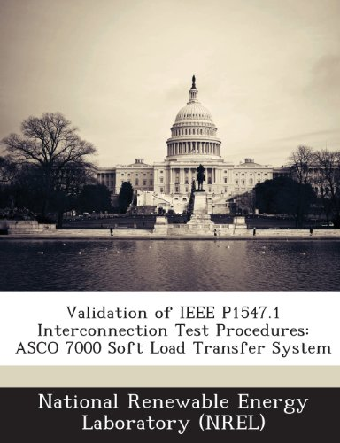 Validation of IEEE P1547.1 Interconnection Test Procedures: Asco 7000 Soft Load Transfer System - Load-transfer