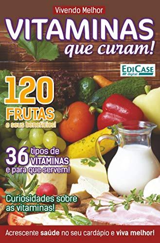 Vivendo Melhor Ed. 26 - Vitaminas (Portuguese Edition) eBook ...