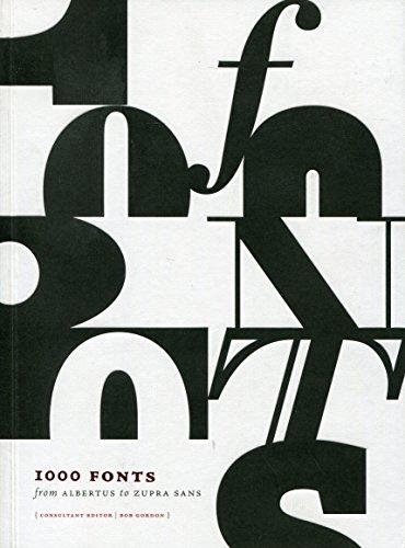 1000 Fonts: From Albertus to Zupra Sans