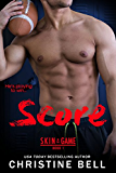 Score (Skin in the Game Book 1) (English Edition)