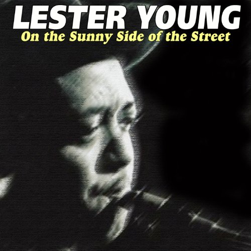 Lester Young - On the Sunny Si...