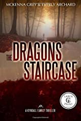 The Dragon's Staircase (Large Print): Volume 1 (Kyndall Family Thrillers) Paperback