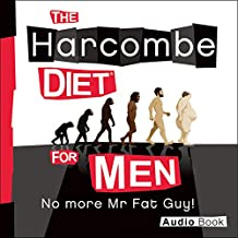The Harcombe Diet for Men: No More Mr. Fat Guy!
