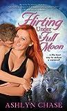 Flirting Under a Full Moon (Flirting with Fangs)