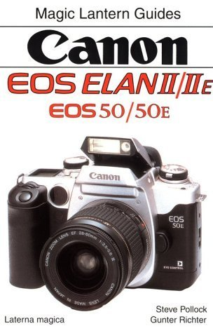 Magic Lantern Guides?: Canon Eos Elan II/IIe by Silver Pixel (1998-06-30) (Canon Elan Ii)