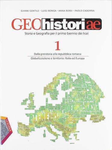 Geohistoriae. Con Civis. Per i Licei e gli Ist. magistrali. Con espansione online: 1