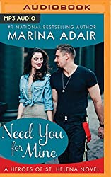 Need You for Mine (Heroes of St. Helena) by Marina Adair (2016-03-29)