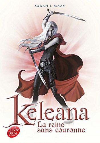 Keleana- Tome 2: La reine sans couronne