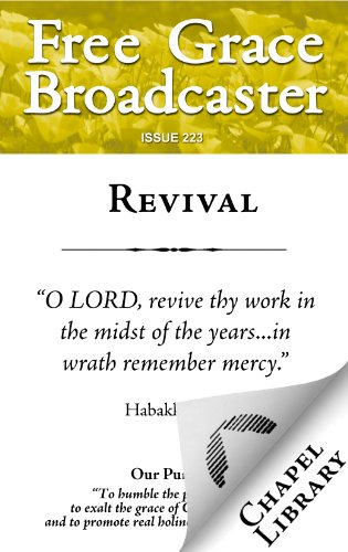 Free Grace Broadcaster - Issue 223 - Revival