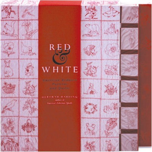 Red & White: American Redwork Quilts & Patterns by Deborah Harding(2000-07-14) -