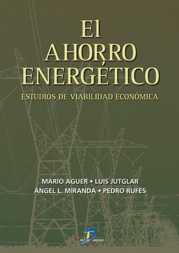 Descargar Libro El ahorro energético: estudios de viabilidad económica: 1 de Mario Aguer Hortal