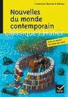 Nouvelles du monde contemporain - Skarmeta, Le Clézio, Daeninckx, Tournier