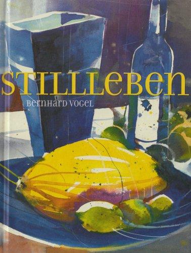 Stillleben. Bernhard Vogel