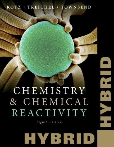 Chemistry and Chemical Reactivity Hybrid Edition with Printed Access Card (24 months) to OWL with Cengage YouBook (Cengage Learning's New Hybrid Editions!) 8th edition by Kotz, John C., Treichel, Paul M., Townsend, John (2011) Paperback
