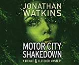 Motor City Shakedown (Bright and Fletcher)